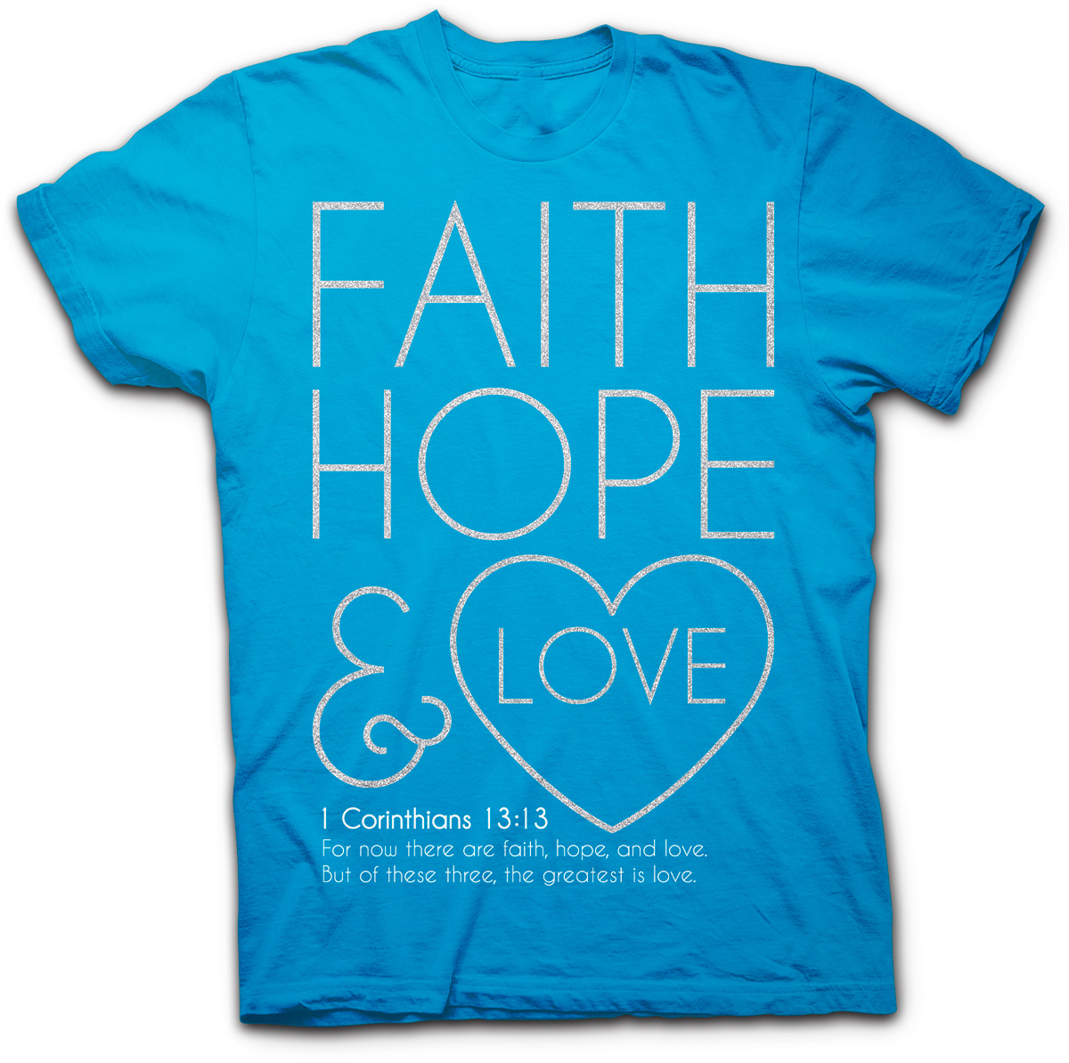 Bible verses about faith hope and love memes Bible t shirt quotes